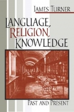 James Turner Language, Religion, Knowledge