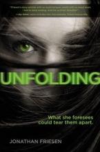 Friesen, Jonathan Unfolding