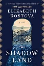 Kostova, Elizabeth The Shadow Land