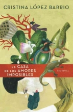Lopez Barrio, Cristina La Casa de los Amores Imposibles