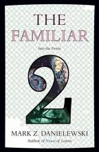 Danielewski, Mark Z. The Familiar