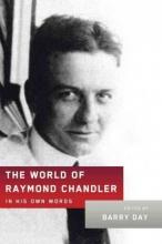 Chandler, Raymond The World of Raymond Chandler