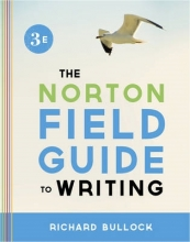 Bullock, Richard Norton Field Guide to Writing 3e