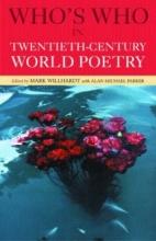 Alan Parker,   Mark Willhardt Who`s Who in Twentieth Century World Poetry