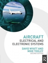 Wyatt, David Aircraft Electrical and Electronic Systems, 2nd ed