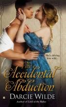 Wilde, Darcie The Accidental Abduction