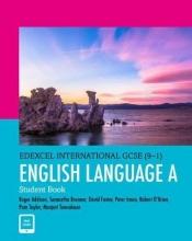 Taylor, Pam,   Addison, Roger,   Foster, David,   O`Brien, Robert Edexcel International GCSE (9-1) English Language A Student Book: print and ebook bundle