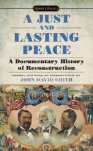 Smith, John David A Just and Lasting Peace