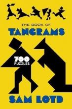 Sam Loyd The Book of Tangrams