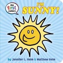 Holm, Jennifer L. My First Comics