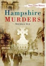 Sly, Nicola Hampshire Murders