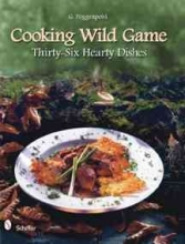 G. Poggenpohl Cooking Wild Game