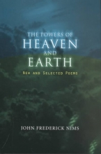 Nims, John Frederick The Powers of Heaven and Earth