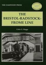 Colin G. Maggs The Bristol-Radstock-Frome Line