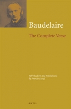 Charles Baudelaire,   Francis Scarfe Charles Baudelaire: The Complete Verse