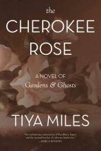 Miles, Tiya The Cherokee Rose