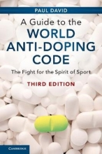 David, Paul A Guide to the World Anti-Doping Code