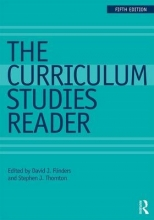 David J. Flinders,   Stephen J. Thornton The Curriculum Studies Reader