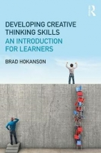 Brad (University of Minnesota, USA) Hokanson Developing Creative Thinking Skills