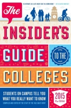 The Insider`s Guide to the Colleges 2015