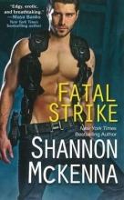 McKenna, Shannon Fatal Strike
