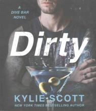 Scott, Kylie Dirty