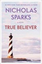 Sparks, Nicholas True Believer
