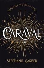 Stephanie  Garber Caraval