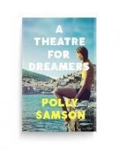 Samson Polly Samson , A Theatre for Dreamers