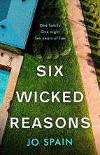 Jo Spain Six Wicked Reasons