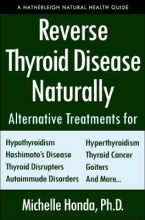 Michelle Honda,   Sherrill Sellman Reverse Thyroid Disease Naturally