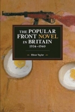 Elinor Taylor , The Popular Front Novel In Britain, 1934-1940