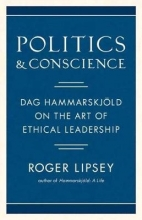 Roger Lipsey Politics and Conscience