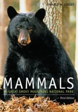Linzey, Donald W. Mammals of Great Smoky Mountains National Park