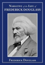 Douglass, Frederick Narrative of the Life of Frederick Douglass