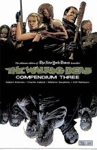 Kirkman, Robert The Walking Dead Compendium 3