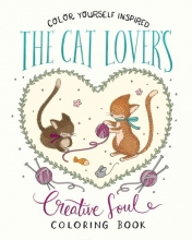 The Cat Lover`s Creative Soul Coloring Book