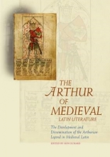 The Arthur of Medieval Latin Literature
