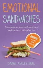 Sarah Ashley Neal Emotional Sandwiches