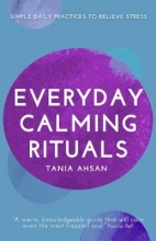 Tania Ahsan Everyday Calming Rituals