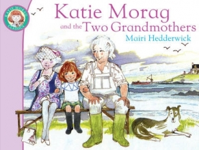 Hedderwick, Mairi Katie Morag and the Two Grandmothers