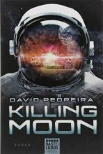 Pedreira, David,   Schmidt, Dietmar Killing Moon