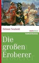 Neuhold, Helmut Die großen Eroberer