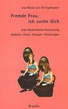 Ettingshausen, Ina M von Fremde Frau, ich suche dich