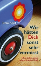 Apelt, Jenny Wir hätten dich sonst sehr vermisst