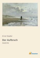 Stadler, Ernst Der Aufbruch