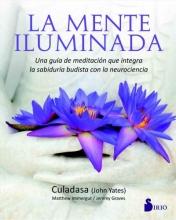 Yates, John,   Immergut, Matthew,   Graves, Jeremy La mente iluminada The Mind Illuminated