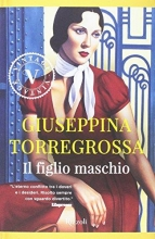 Giuseppina  Torregrossa Il figlio maschio