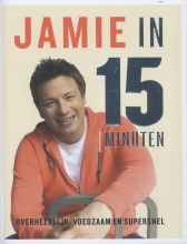 Jamie Oliver , , Jamie in 15 minuten