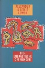 A. Lowen , Bio-energetische oefeningen
